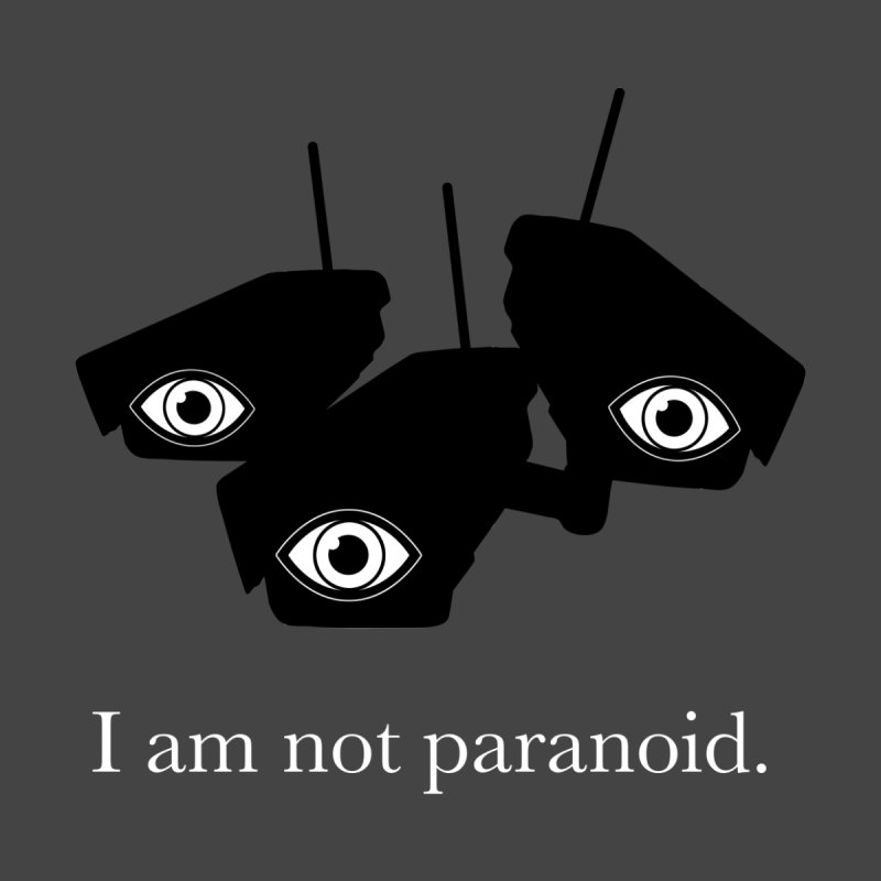 I am not paranoid.   by Seismicmark