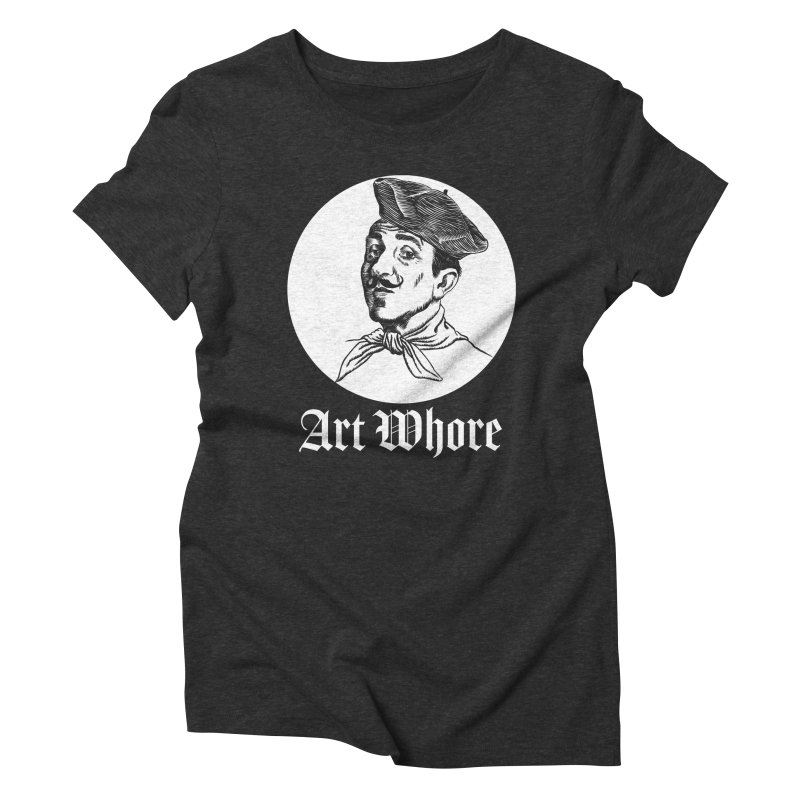 Art Whore III Women's Triblend T-Shirt by Seismicmark