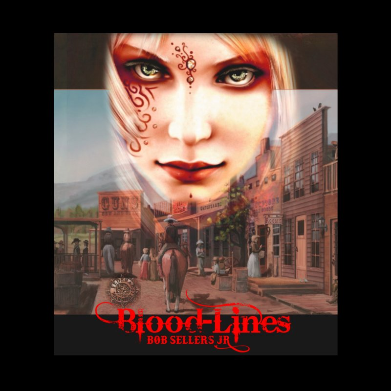 Blood-Lines by sellersjr's Artist Shop