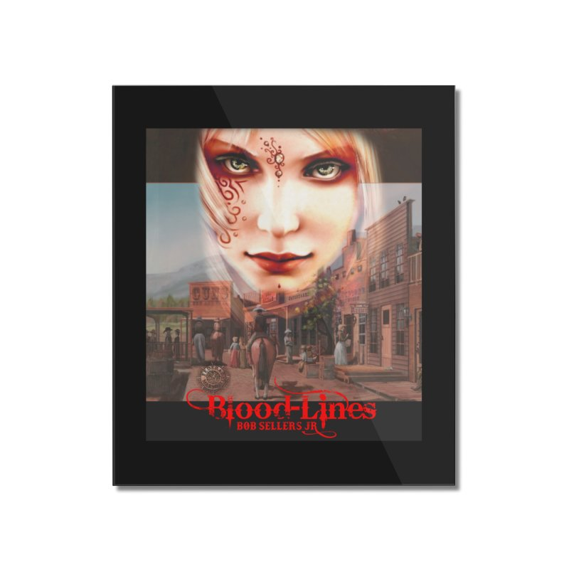 Blood-Lines Home Mounted Acrylic Print by sellersjr's Artist Shop