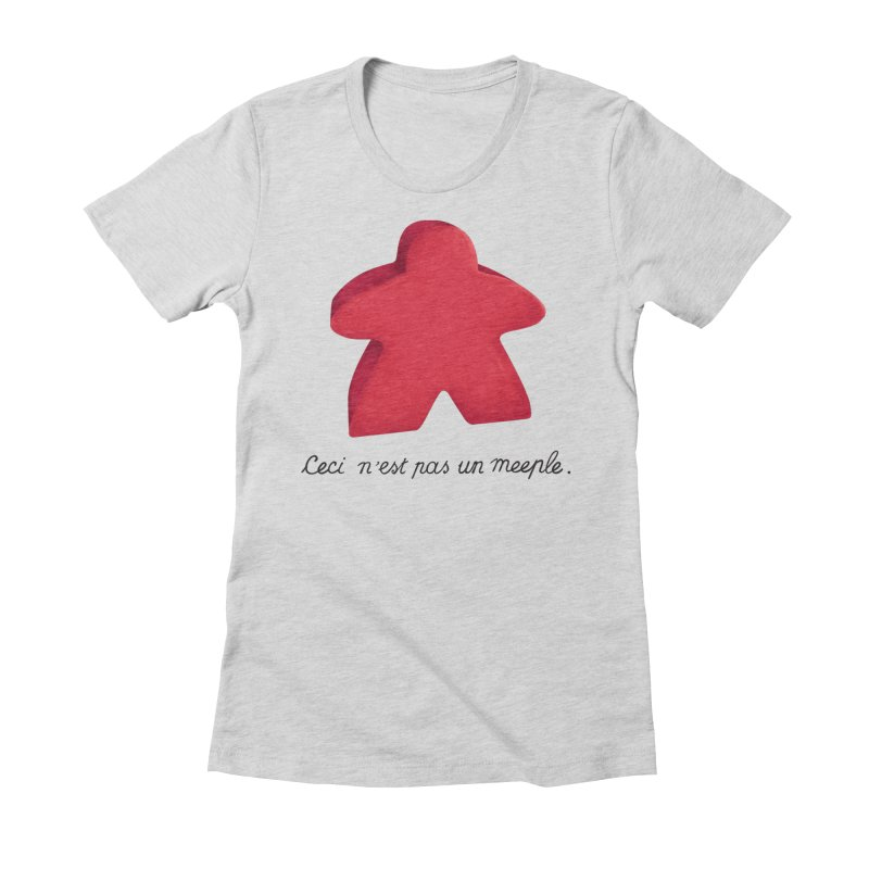 Ceci n'est pas un meeple Women's Fitted T-Shirt by Semi Co-op