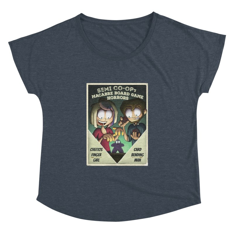 Board Game Horrors! Women's Dolman Scoop Neck by Semi Co-op