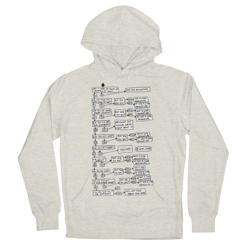 Did You Have A Good Adventure? Women's French Terry Pullover Hoody by Semi-Rad's Artist Shop