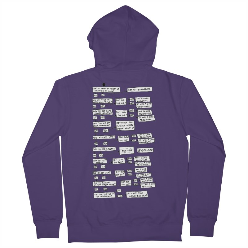 Did You Have A Good Adventure? Women's Zip-Up Hoody by Semi-Rad's Artist Shop