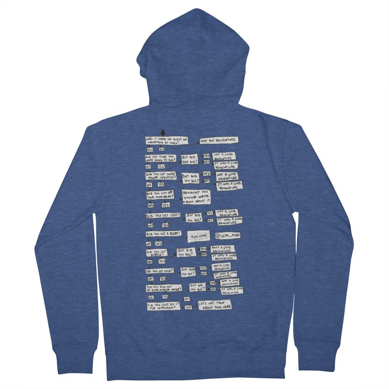 Did You Have A Good Adventure? Men's French Terry Zip-Up Hoody by Semi-Rad's Artist Shop
