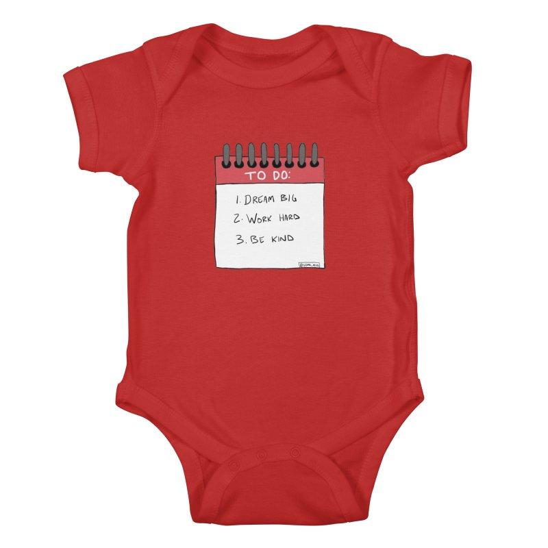 Dream Big Work Hard Be Kind Kids Baby Bodysuit by Semi-Rad's Artist Shop