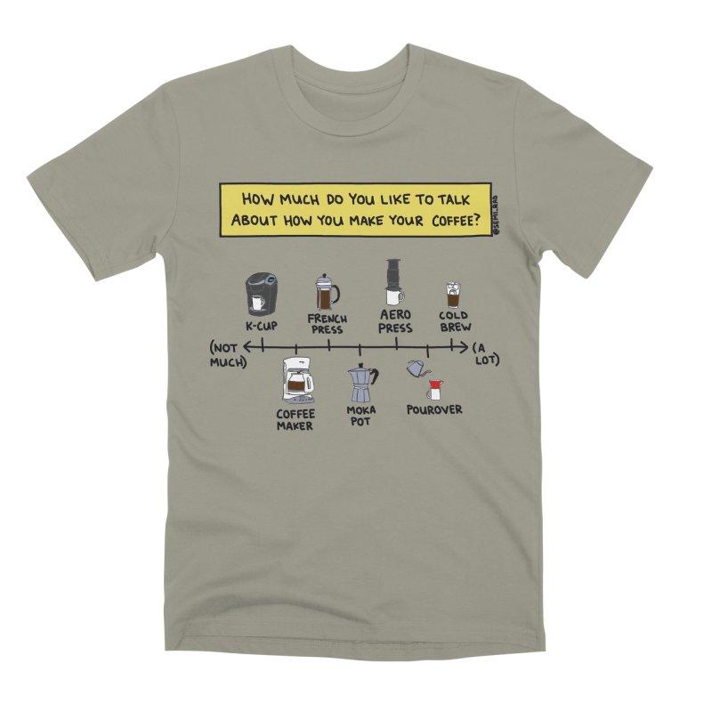 Let's Talk About Making Coffee Men's Premium T-Shirt by Semi-Rad's Artist Shop