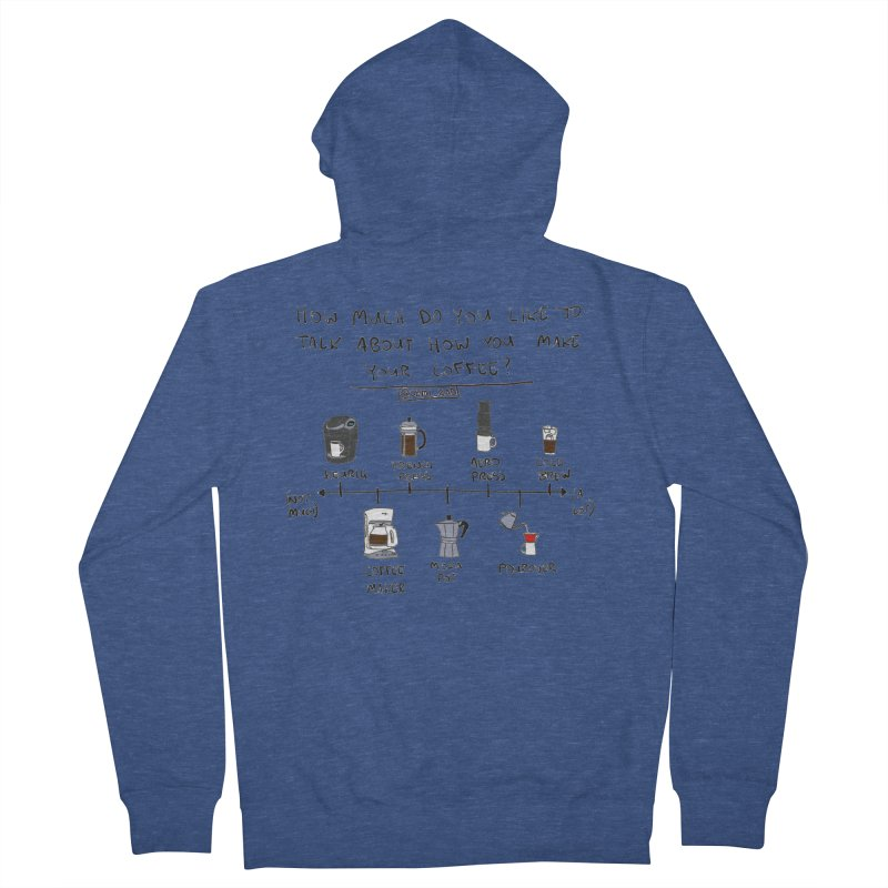 Let's Talk About Making Coffee Men's Zip-Up Hoody by Semi-Rad's Artist Shop