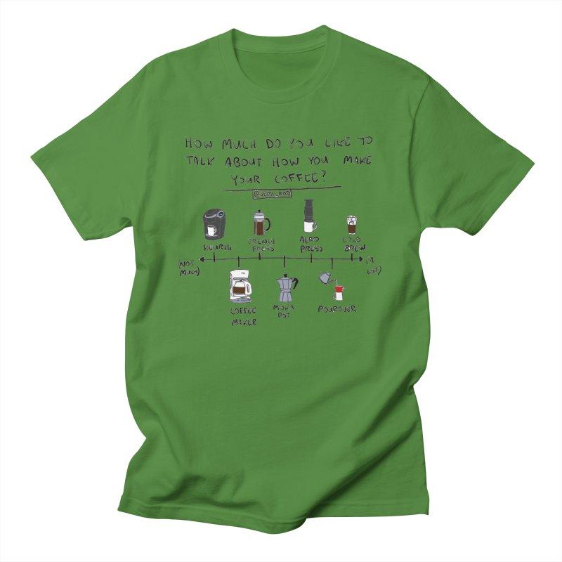 Let's Talk About Making Coffee Women's Unisex T-Shirt by Semi-Rad's Artist Shop