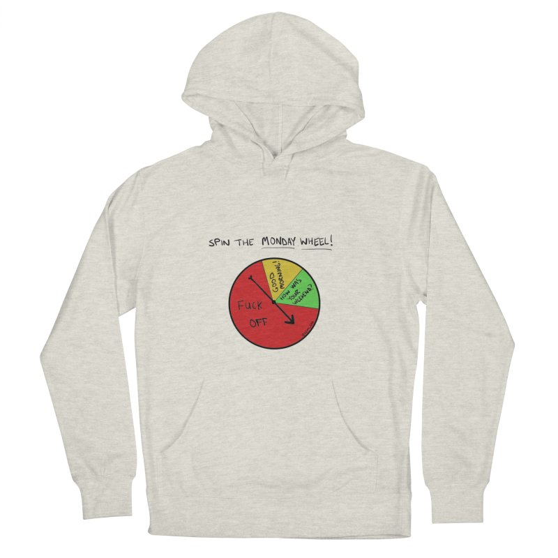 Spin The Monday Wheel Men's Pullover Hoody by Semi-Rad's Artist Shop