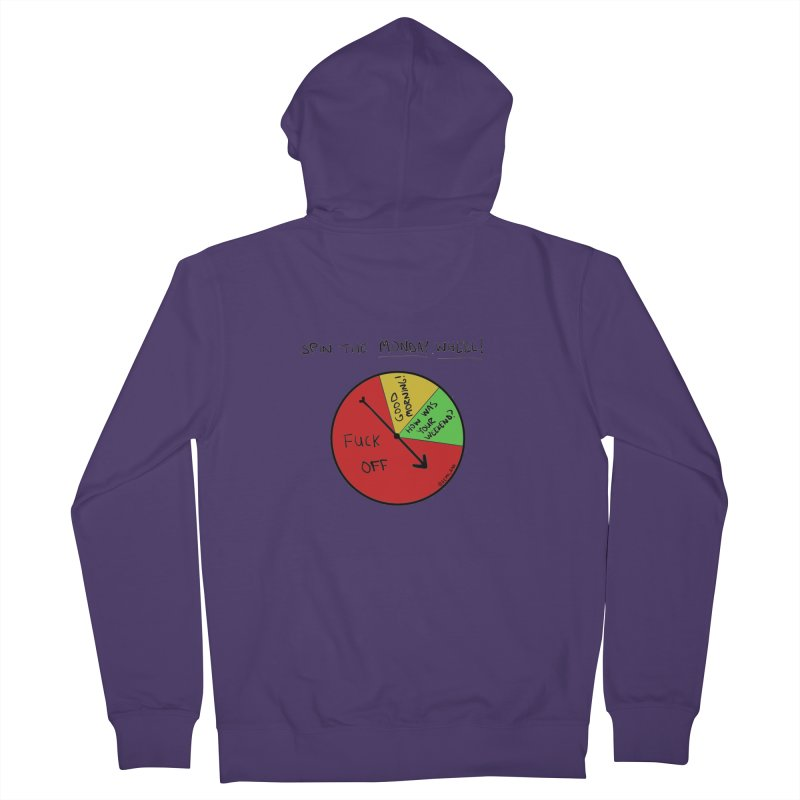 Spin The Monday Wheel Women's Zip-Up Hoody by Semi-Rad's Artist Shop