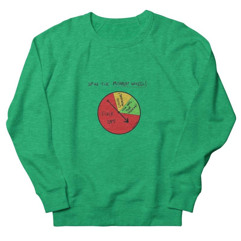 Spin The Monday Wheel Men's Sweatshirt by Semi-Rad's Artist Shop
