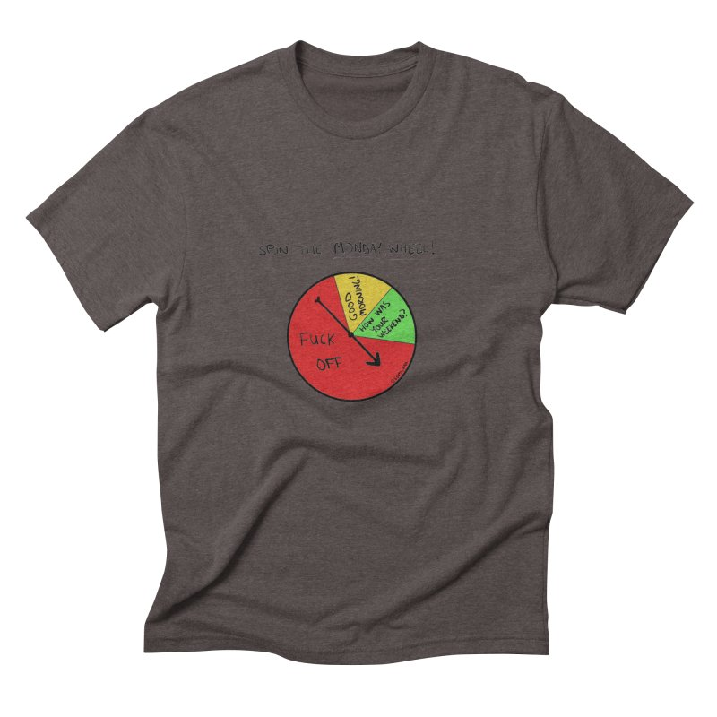 Spin The Monday Wheel Men's Triblend T-shirt by Semi-Rad's Artist Shop