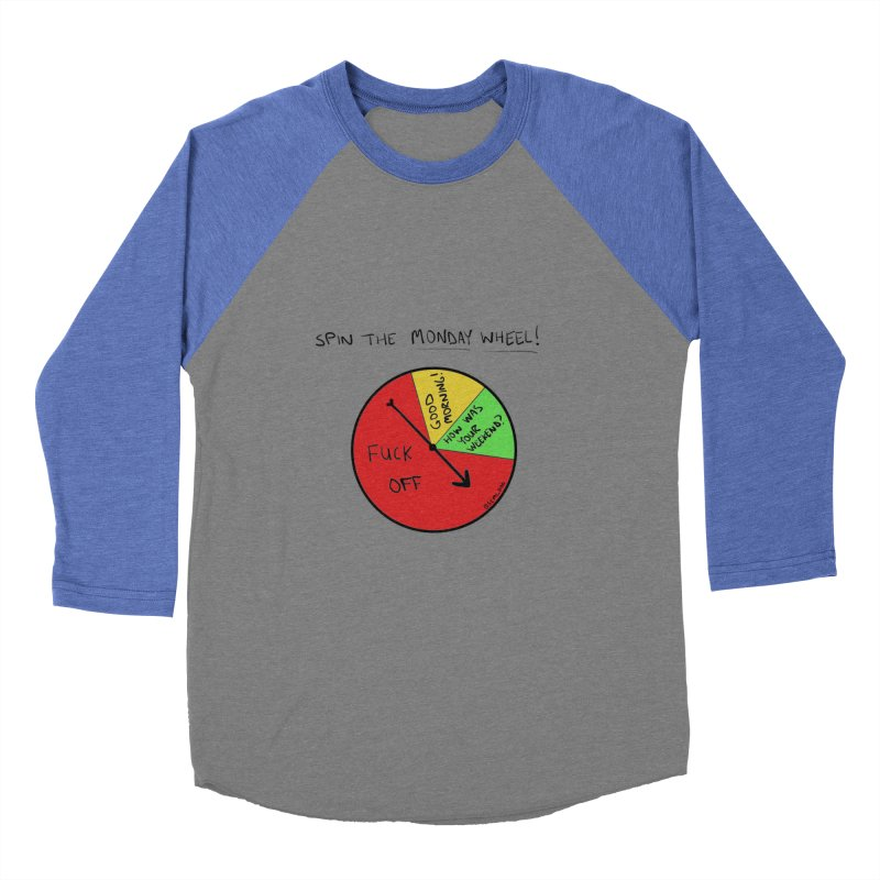 Spin The Monday Wheel Women's Baseball Triblend T-Shirt by Semi-Rad's Artist Shop