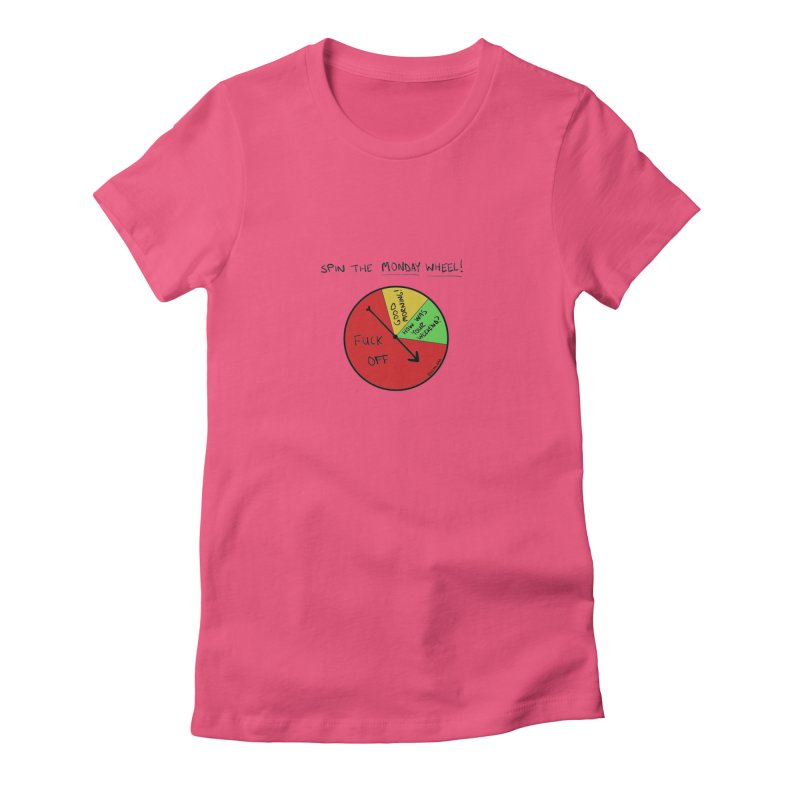 Spin The Monday Wheel Women's Fitted T-Shirt by Semi-Rad's Artist Shop