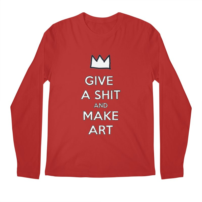 Give A Shit And Make Art   by Semi-Rad's Artist Shop