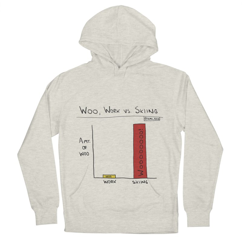 The Woo of Skiing Women's French Terry Pullover Hoody by Semi-Rad's Artist Shop