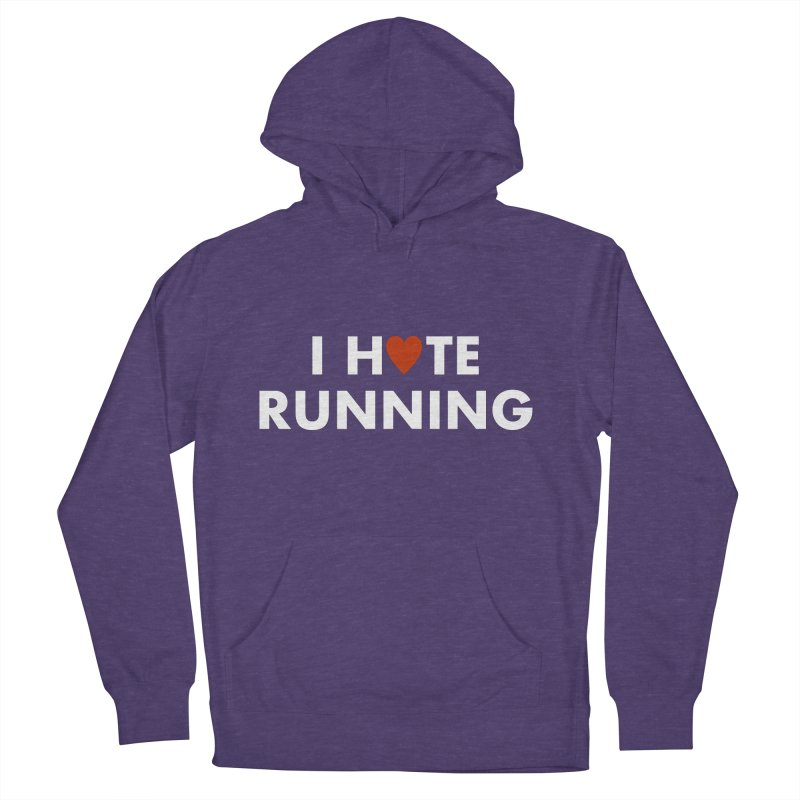 I Hate (Love) Running Men's French Terry Pullover Hoody by Semi-Rad's Artist Shop
