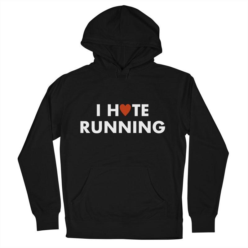 I Hate (Love) Running Men's Pullover Hoody by Semi-Rad's Artist Shop