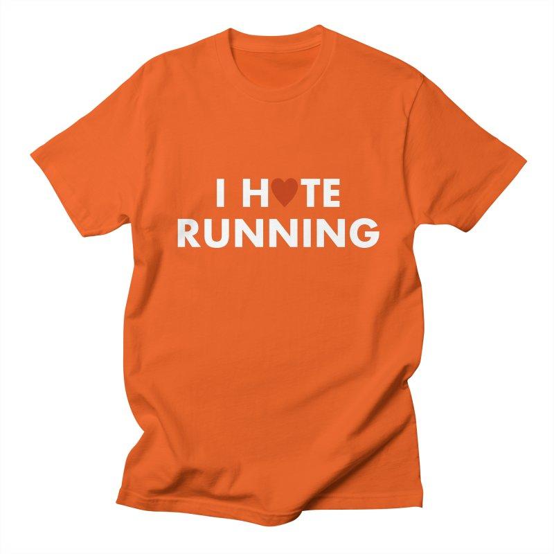 I Hate (Love) Running Women's Regular Unisex T-Shirt by Semi-Rad's Artist Shop