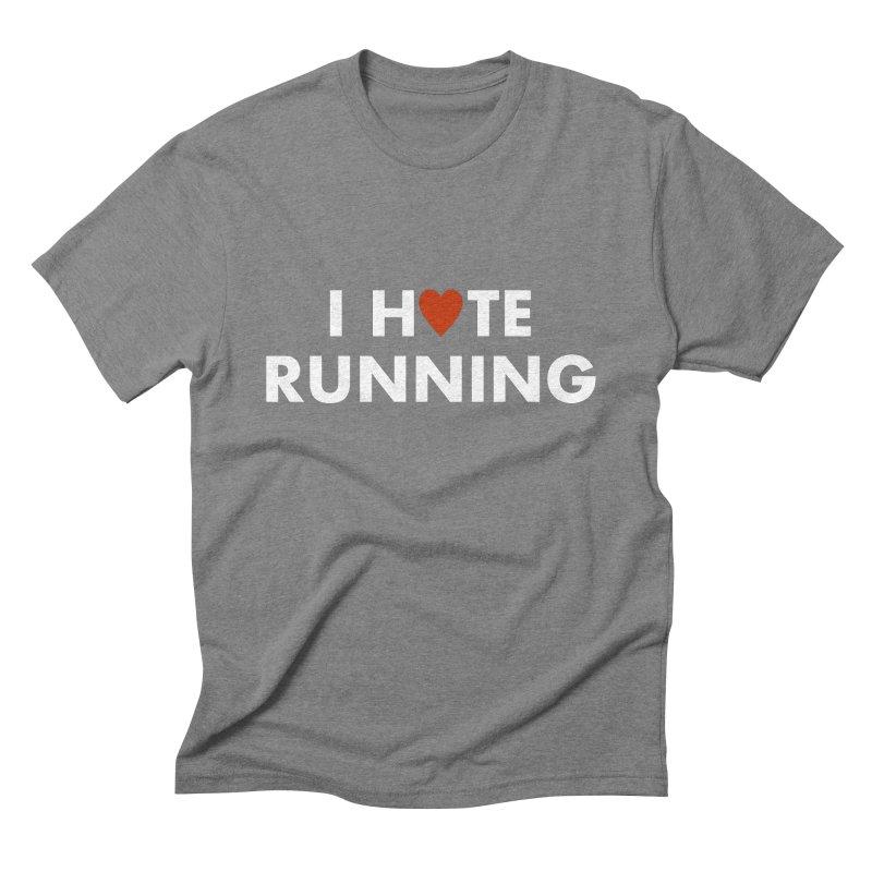I Hate (Love) Running Men's Triblend T-Shirt by Semi-Rad's Artist Shop