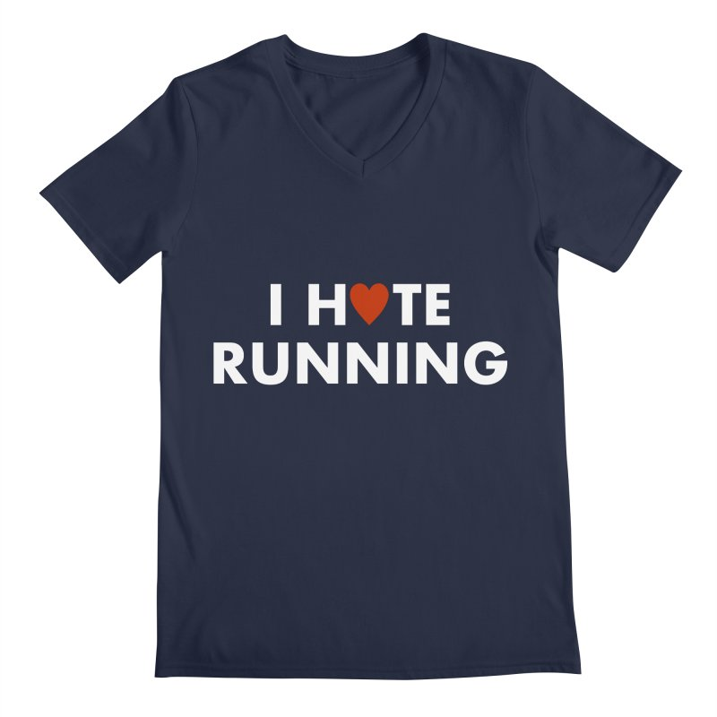 I Hate (Love) Running Men's Regular V-Neck by Semi-Rad's Artist Shop