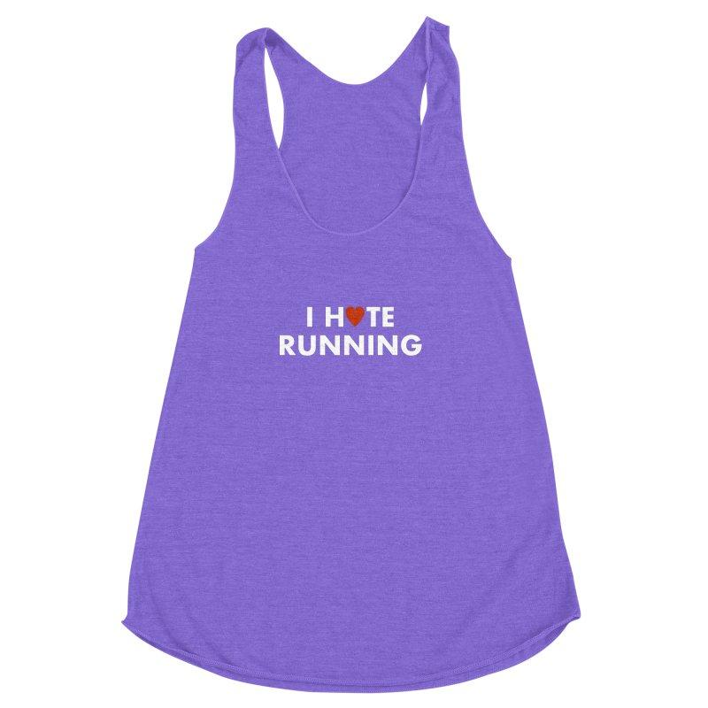 I Hate (Love) Running Women's Racerback Triblend Tank by Semi-Rad's Artist Shop