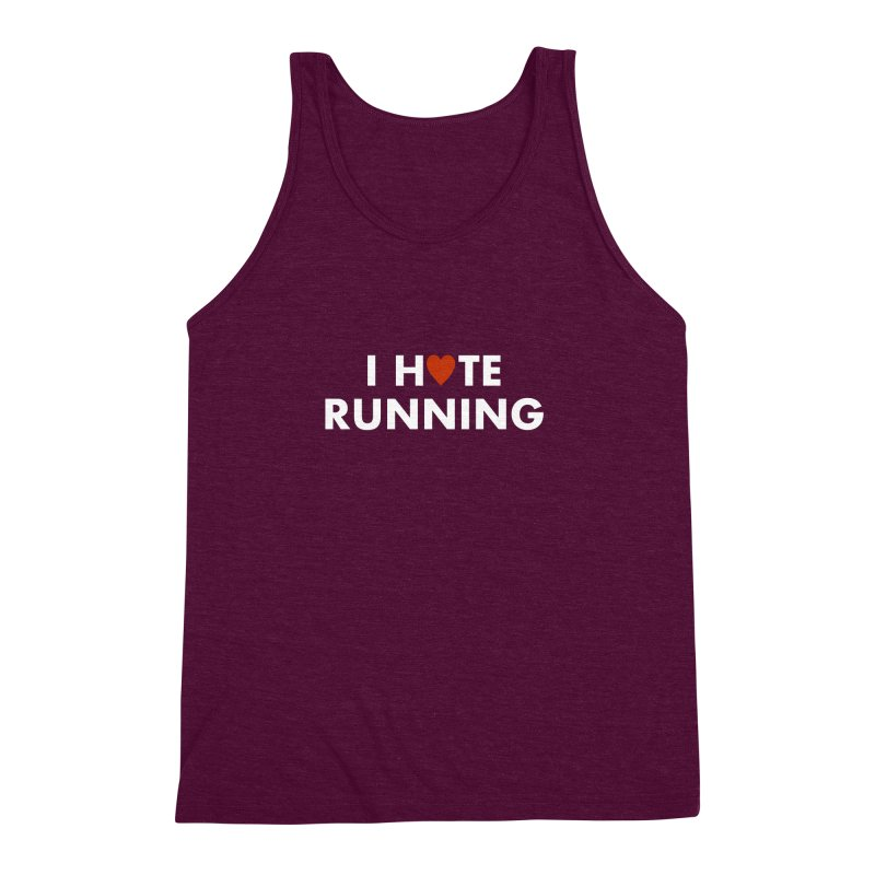 I Hate (Love) Running Men's Triblend Tank by Semi-Rad's Artist Shop