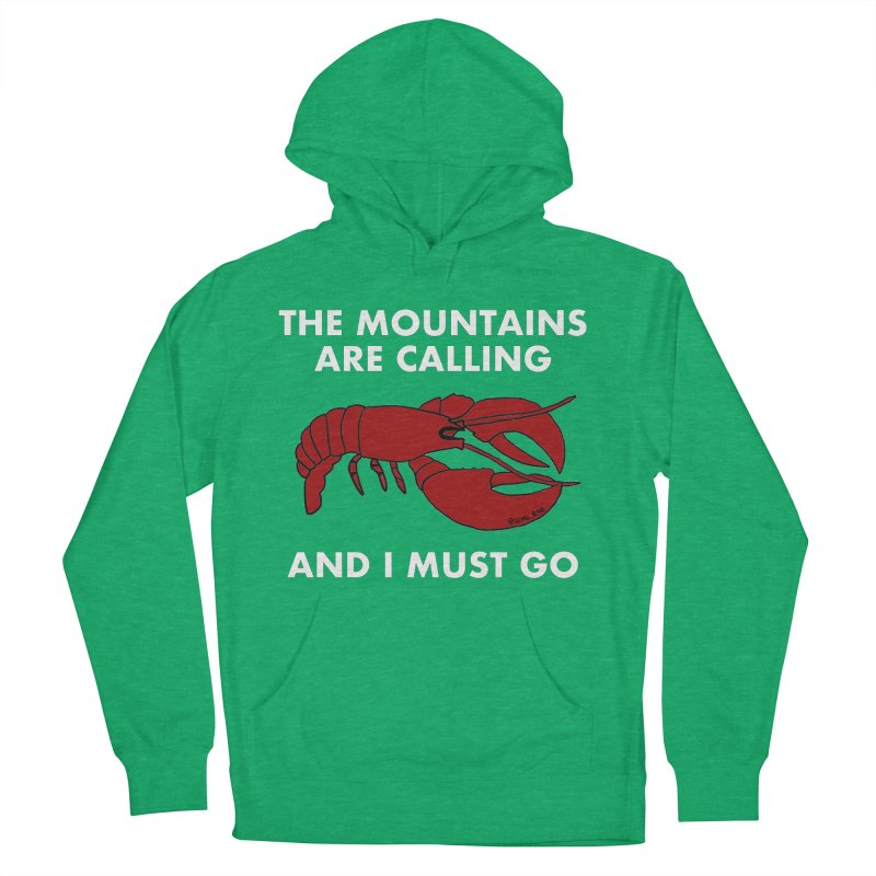 The Mountains Are Calling Women's French Terry Pullover Hoody by Semi-Rad's Artist Shop