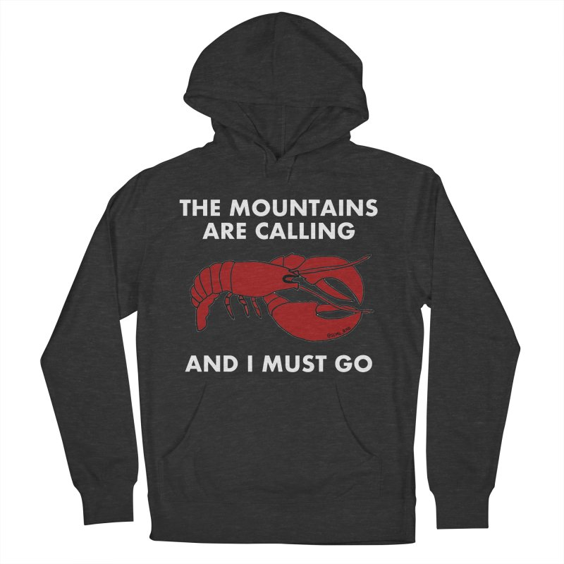 The Mountains Are Calling Men's French Terry Pullover Hoody by Semi-Rad's Artist Shop