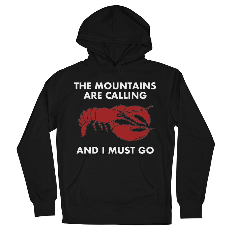 The Mountains Are Calling Men's Pullover Hoody by Semi-Rad's Artist Shop