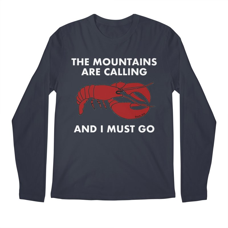 The Mountains Are Calling Men's Regular Longsleeve T-Shirt by Semi-Rad's Artist Shop