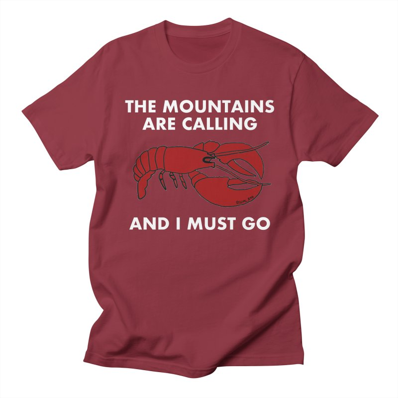The Mountains Are Calling Men's Regular T-Shirt by Semi-Rad's Artist Shop