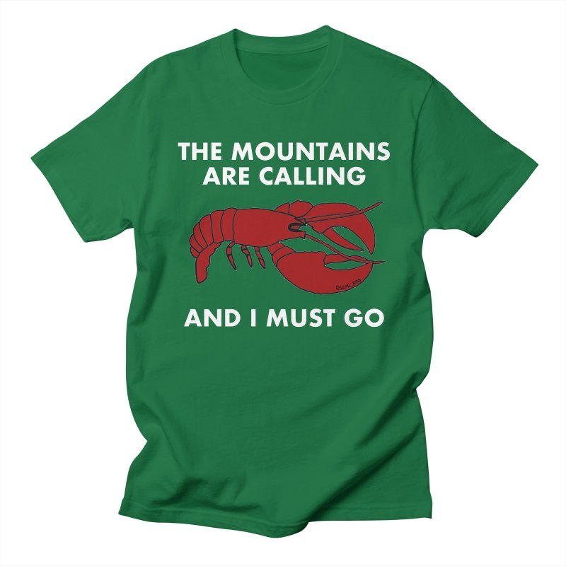 The Mountains Are Calling in Men's T-Shirt Kelly Green by Semi-Rad's Artist Shop