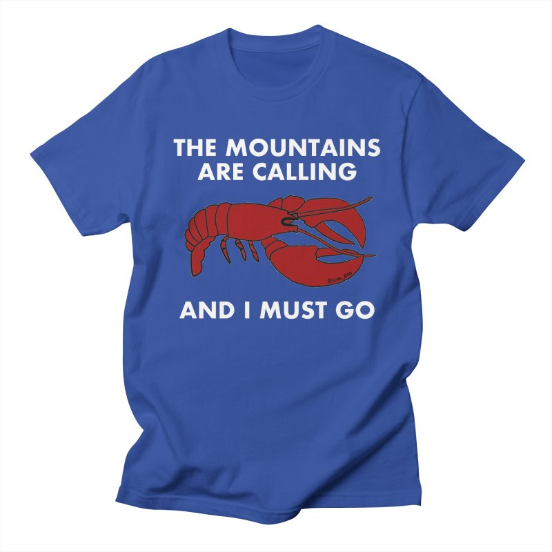 The Mountains Are Calling Men's T-Shirt by Semi-Rad's Artist Shop