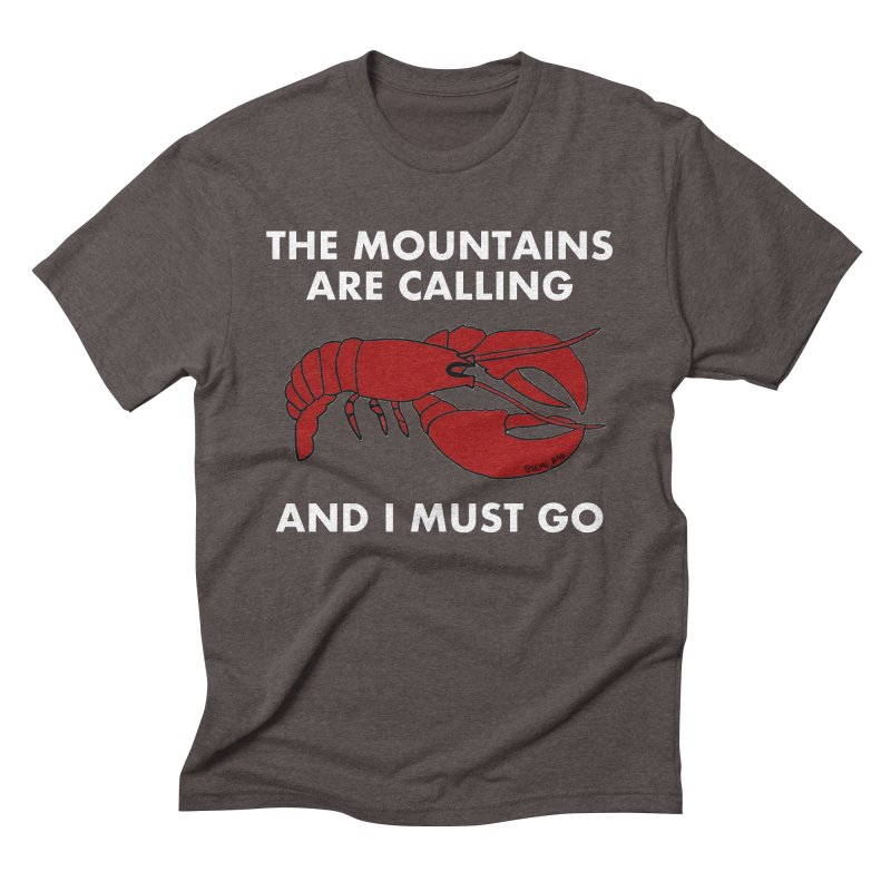 The Mountains Are Calling Men's Triblend T-Shirt by Semi-Rad's Artist Shop