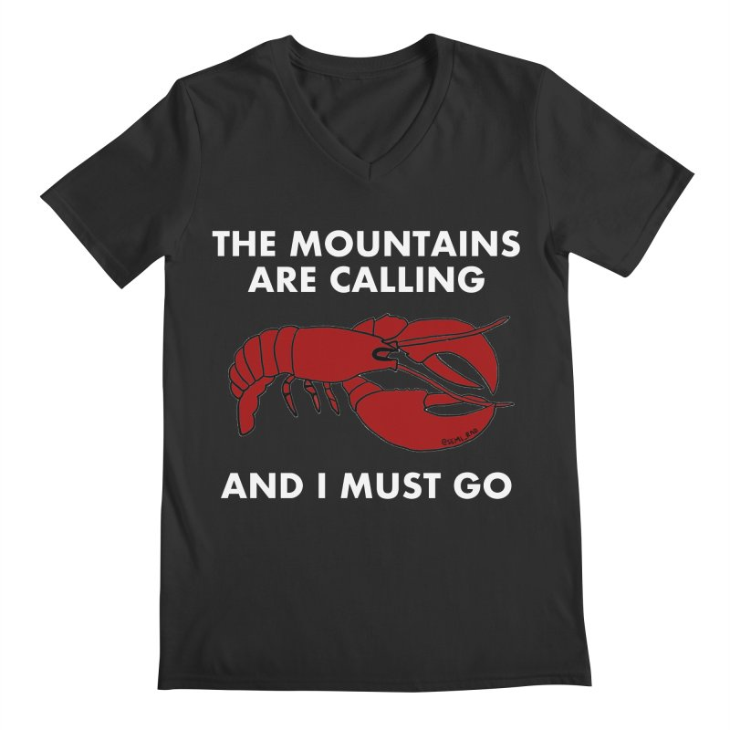 The Mountains Are Calling Men's V-Neck by Semi-Rad's Artist Shop