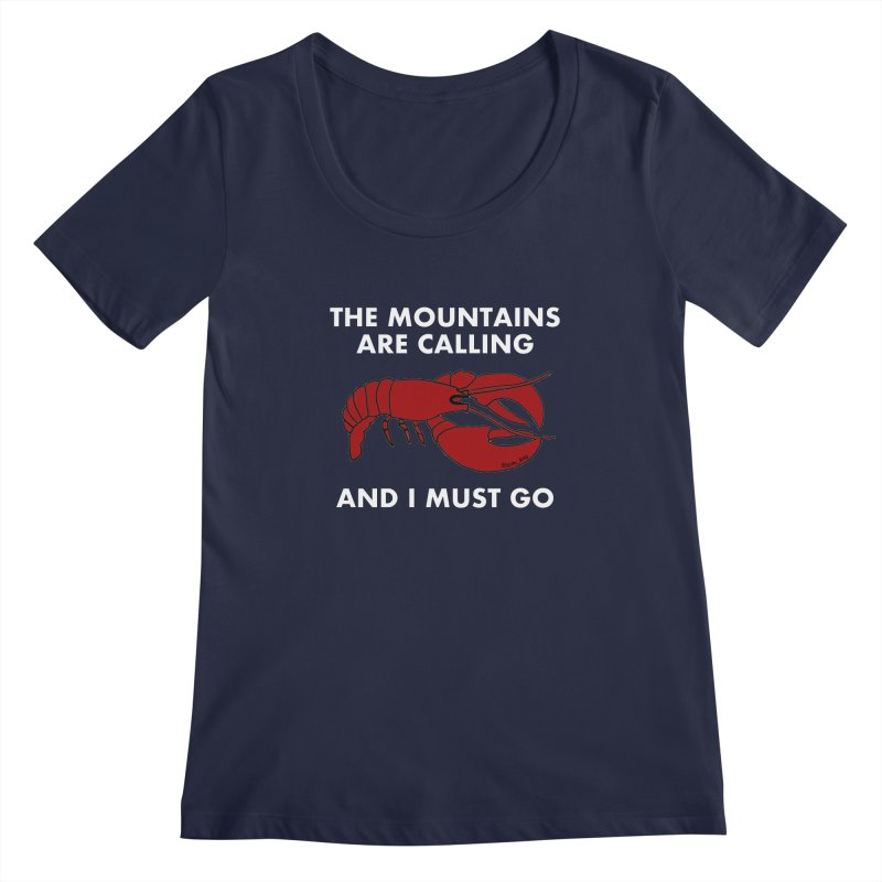 The Mountains Are Calling Women's Scoopneck by Semi-Rad's Artist Shop
