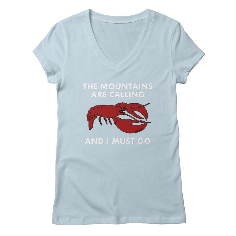 The Mountains Are Calling Women's V-Neck by Semi-Rad's Artist Shop