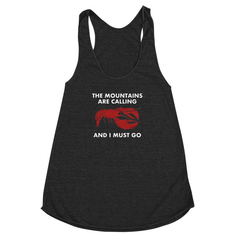 The Mountains Are Calling Women's Racerback Triblend Tank by Semi-Rad's Artist Shop