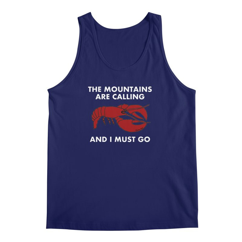The Mountains Are Calling Men's Tank by Semi-Rad's Artist Shop