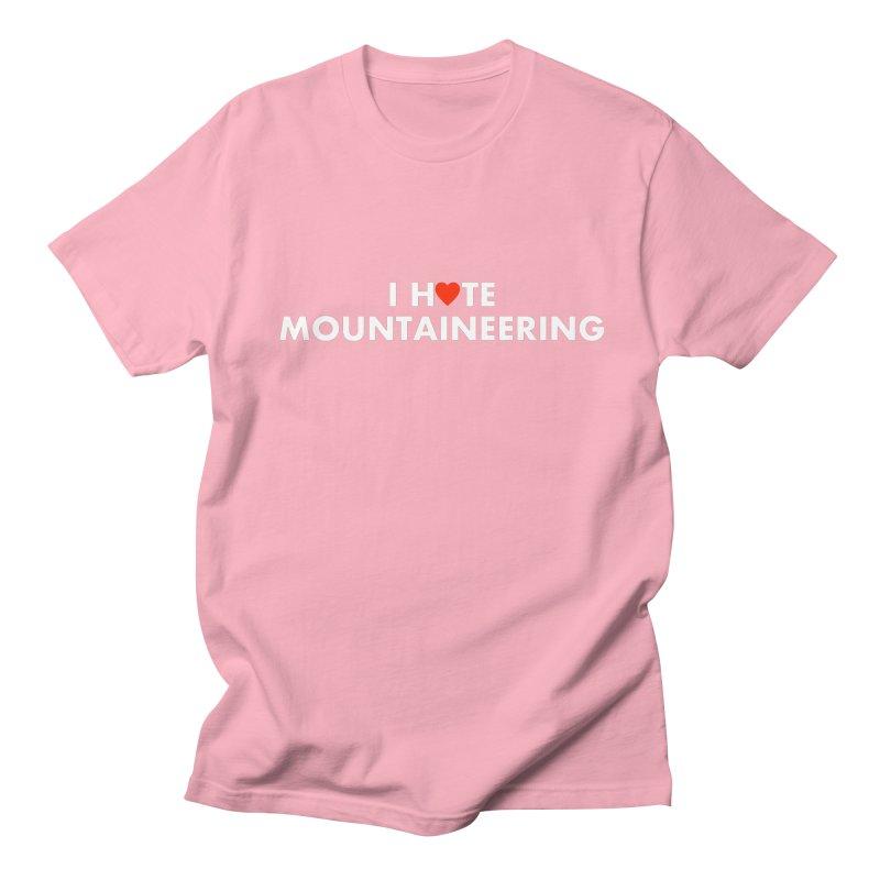 I Hate (Love) Mountaineering Men's Regular T-Shirt by Semi-Rad's Artist Shop