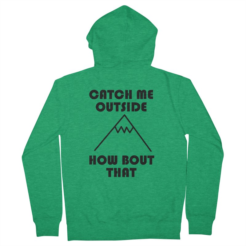 Catch Me Outside How Bout That (Black) Men's French Terry Zip-Up Hoody by Semi-Rad's Artist Shop