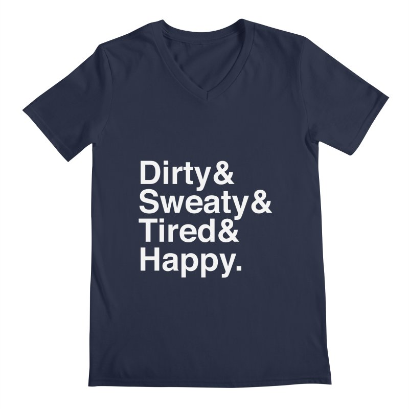 Dirty and Sweaty and Tired and Happy Men's Regular V-Neck by Semi-Rad's Artist Shop