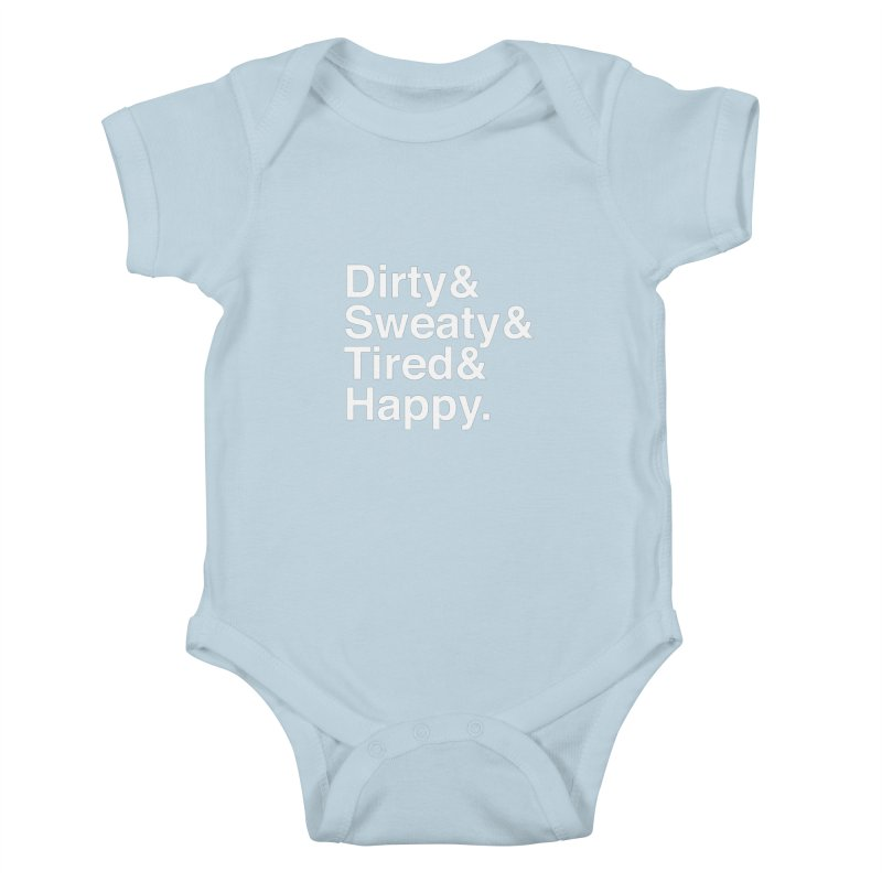 Dirty and Sweaty and Tired and Happy Kids Baby Bodysuit by Semi-Rad's Artist Shop