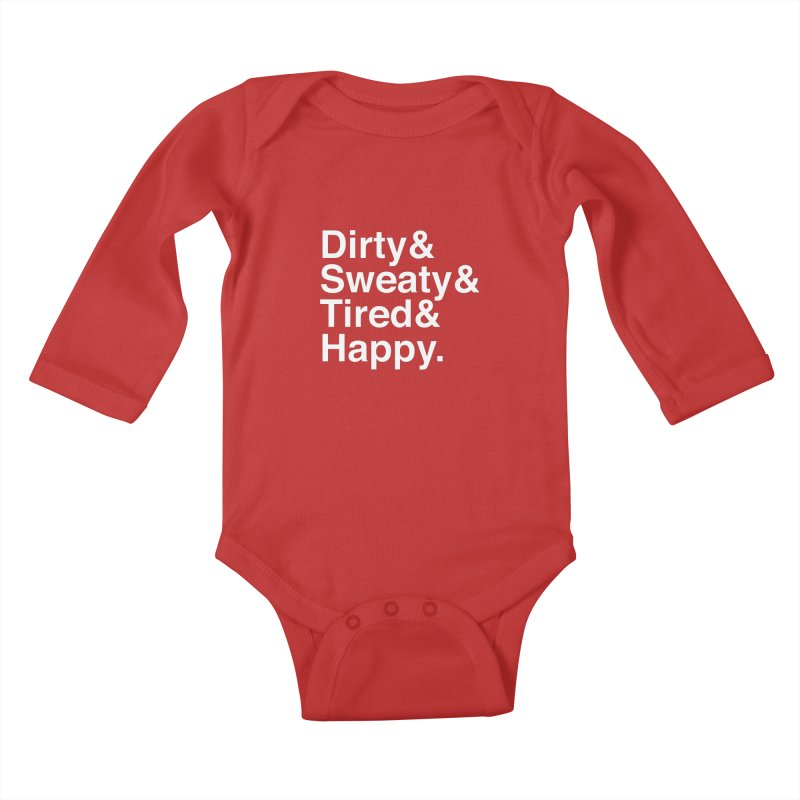 Dirty and Sweaty and Tired and Happy Kids Baby Longsleeve Bodysuit by Semi-Rad's Artist Shop