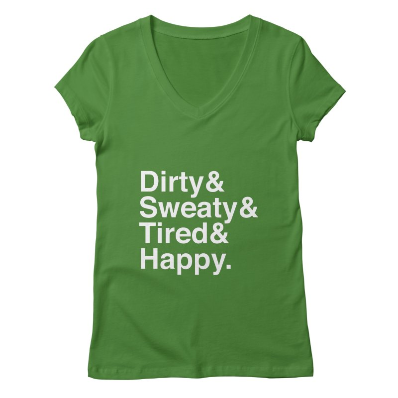 Dirty and Sweaty and Tired and Happy Women's Regular V-Neck by Semi-Rad's Artist Shop