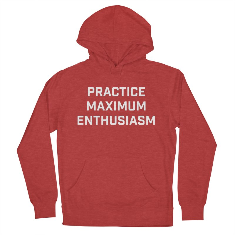 practice maximum enthusiasm Men's French Terry Pullover Hoody by Semi-Rad's Artist Shop