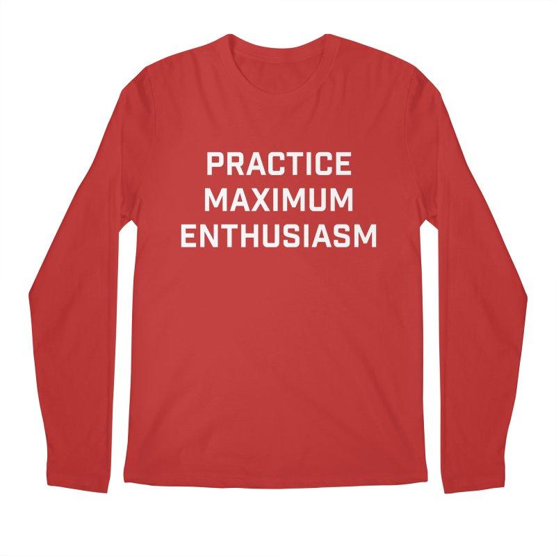practice maximum enthusiasm Men's Regular Longsleeve T-Shirt by Semi-Rad's Artist Shop