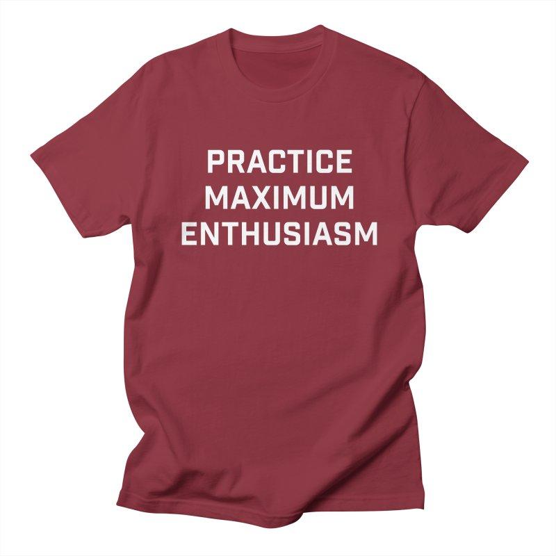 practice maximum enthusiasm Men's Regular T-Shirt by Semi-Rad's Artist Shop